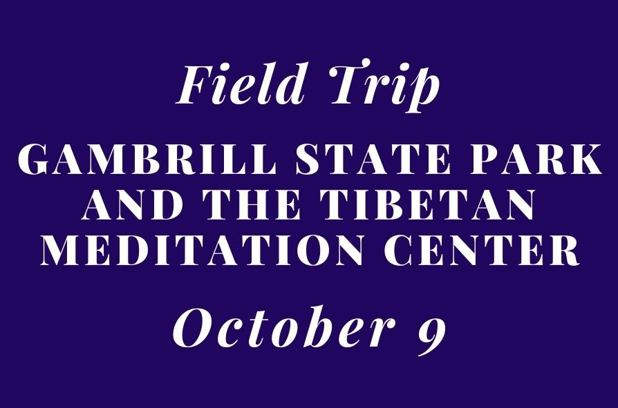 Field-Trip-Gambrill-State-Park-and-the-Tibetan-Meditation-Center.jpg